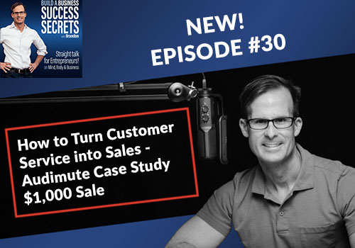 How to Turn Customer Service into Sales - Audimute Case Study $1,000 Sale