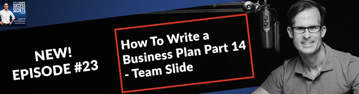 How To Write a Business Plan Part 14 - Team Slide