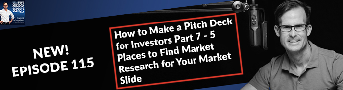 How to Make a Pitch Deck for Investors Part 7 - 5 Places to Find Market Research for Your Market Slide